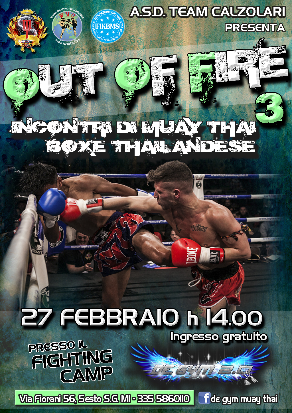 OUT OF FIRE 3 MUAY THAI